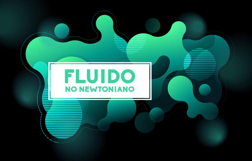 fluido-no-newtoniano-que-es