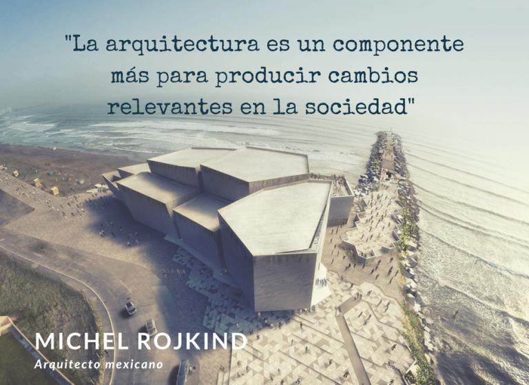 La arquitectura es un componente más para producir cambios relevantes en la sociedad